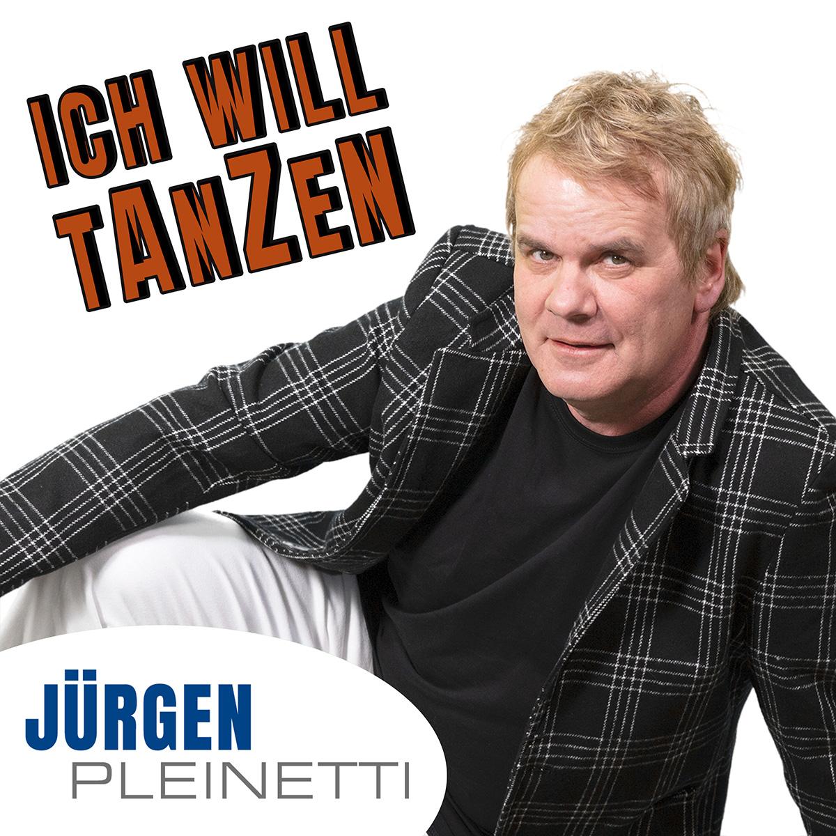 Ich will tanzen - Single Schlager - Jürgen Pleinetti